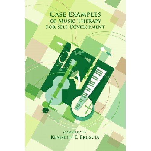 Case Examples of Music Therapy for Self-development/ Bruscia, Kenneth E